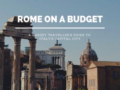 Rome on a budget with study work travel blog