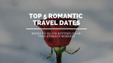 Top 5 romantic travel dates