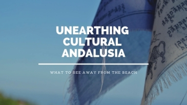 Unearthing Cultural Andalusia