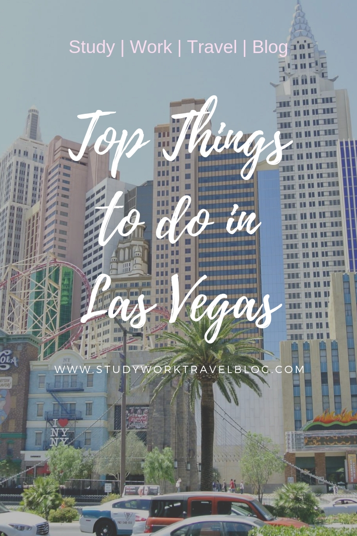 top things to do in las vegas. study work travel blog