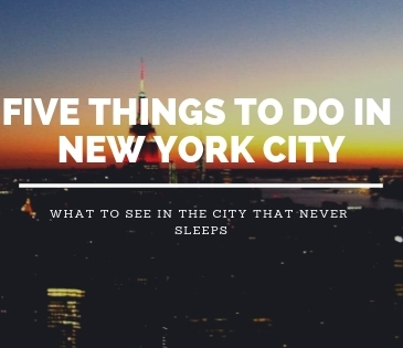 five things to do in new york city