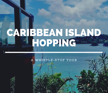 Caribbean Island hopping with Study Work Travel Blog