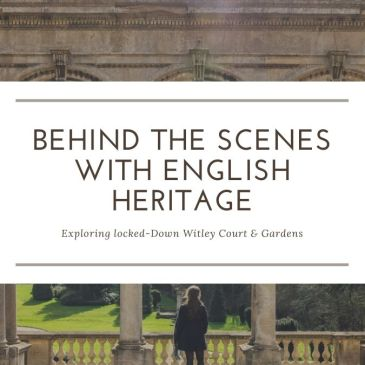 Behind the Scenes With English Heritage at Witley Court